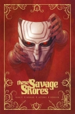 Jaquette de « These Savage Shores »