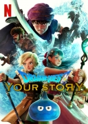 Affiche de la critique « Dragon Quest - Your Story de Takashi Yamazaki »