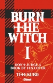 Jaquette de « Burn the Witch T.1 »